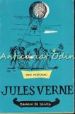 Jules Verne Si Calatoriile Sale - Dinu Moroianu