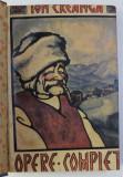 OPERE COMPLETE de ION CREANGA , CERNAUTI 1924