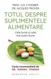Totul despre suplimentele alimentare | Luc Cynober, Jacques Fricker