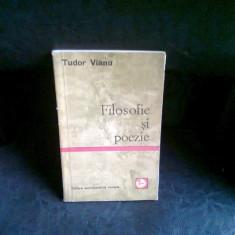 FILOSOFIE SI POEZIE - TUDOR VIANU