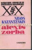 Cumpara ieftin Alexis Zorba - Nikos Kazantzakis