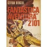 Fantastica aventura 2101