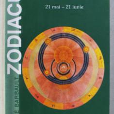 ZODIACUL - GEMENI , 21 MAI- 21 IUNIE de ANDRE BARBAULT , 2002