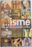 ... ISME , SA INTELEGEM RELIGIILE DE THEODORE GABRIEL , RONALD GEAVES