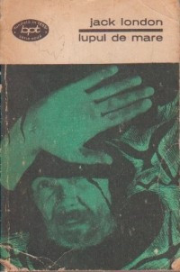 Jack London - Lupul de mare foto