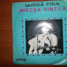 VINIL SINGLE MIRCEA VINTILA ALBUMUL MUZICA FOLK