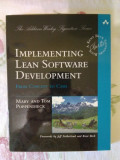 Implementing lean software development – Mary and Tom Poppendieck