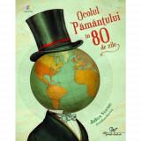 Ocolul Pamantului în 80 de zile - adaptare | Jules Verne, Maxime Rovere
