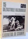 GOYA , DEZASTRELE RAZBOIULUI de ALEXANDRU CERNATONI , 1984
