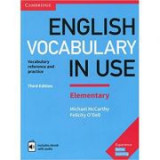 English Vocabulary in Use Elementary Book with Answers and Enhanced eBook: Vocabulary Reference and Practice - Michael McCarthy, Felicity O'Dell