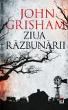 Ziua razbunarii | John Grisham, Rao