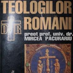 DICTIONARUL TEOLOGILOR ROMANI - MIRCEA PACURARIU