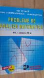 Probleme de analiza matematica vol.1 clasa a XI-a- Ion Petrica, Emil Constantinescu, Dumitru Petre