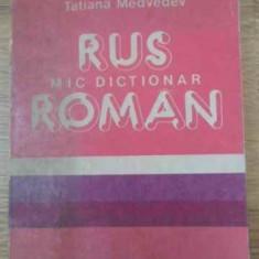 MIC DICTIONAR RUS ROMAN - TATIANA MEDVEDEV