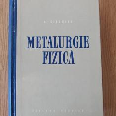 METALURGIE FIZICA- SCHUMANN, cartonata