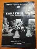 Program teatrul national 2000 -2001 - cadavrul viu- cu florea vizante