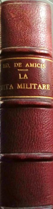 Edmondo de Amicis - La vita militare