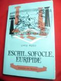 Liviu Rusu- Eschil , Sofocle , Euripide - Ed. Tineretului 1961 ,Colectia Oameni