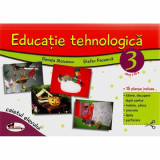 Caiet Educatie Tehnologicaclasa a III-a + 15 Planse - Daniela Stoicescu, Stefan Pacearca