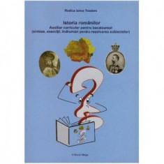 Istoria romanilor - Auxiliar curricular pentru bacalaureat