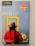 Peru - Ghid turistic National Geographic Traveller, Adevarul, 2010