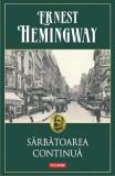 Sarbatoarea continua, Ernest Hemingway