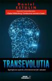 TransEvolutia. Apropiata era a deconstructiei umane