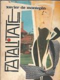 Fatalitate - Xavier de Montepin