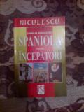 D1c Spaniola pentru incepatori - Camelia Radulescu