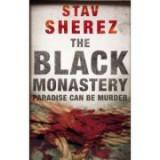 The Black Monastery - Stav Sherez