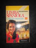 DAN MUNTEANU - LIMBA SPANIOLA. GHID DE CONVERSATIE