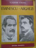 Eminescu Arghezi - Vladimir Streinu ,280442