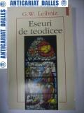 Eseuri de teodicee -G.W.LEIBNIZ