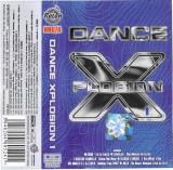 Caseta audio Various – Dance XPlosion 1, originala
