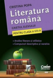 Literatura romana. Caietul elevului pentru clasa a VIII-a. Analize si compuneri/Cristina Popa, Corint