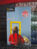PERU * GHID , NATIONAL GEOGRAPHIC TRAVELER , ADEVARUL , 2010 ( IN TIPLA )