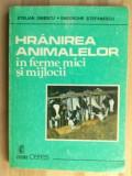 Hranirea animalelor in ferme mici si mijlocii- Stelian Dinescu, Gheorghe Stefanescu