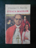 FLORENCE L. BARCLAY - STEAUA MAGILOR
