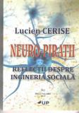 Neuropiratii - Lucien Cerise - Ed. Mica Valahie 2018