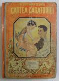 CARTEA CASATORIEI , DR CONSTANTIN COLONAS , BUCURESTI 1940