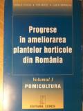 PROGRESE IN AMELIORAREA PLANTELOR HORTICOLE DIN ROMANIA VOL.1 POMICULTURA - VASI