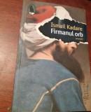 ISMAIL KADARE  FIRMANUL ORB