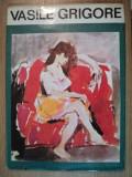 DESEN SI CULOARE. INSEMNARI DESPRE ARTA de VASILE GRIGORE, 1993