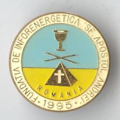 Insigna 1995 Fundatia de INFORENERGETICA Sf Apostol ANDREI - Romania