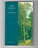 Maria Zambrano - Luminișuri, ed. Humanitas, 2004
