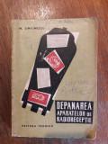 Depanarea aparatelor de radioreceptie - M. Simionescu / R2P1S, Alta editura