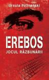 Erebos. Jocul razbunarii/Ursula Poznanski