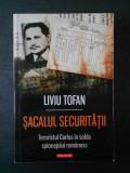 LIVIU TOFAN - SACALUL SECURITATII