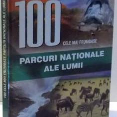 100 CELE MAI FRUMOASE PARCURI NATIONALE ALE LUMII de CONSTANTIN FURTUNA , 2008