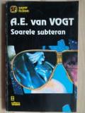 Soarele subteran- A. E. van Vogt